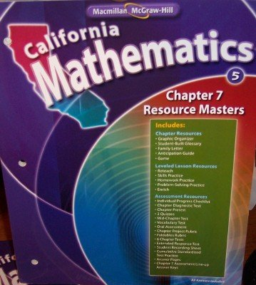 Chapter 7 Resource Masters Grade 5 (California Mathematics, Math Connects): n/a