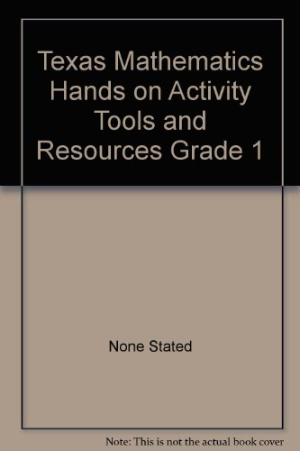 9780021061235: Texas Mathematics Hands on Activity Tools and Resources Grade 1