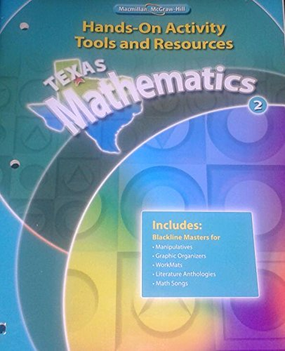 Texas Mathematics Grade 2 Hands-on Activity Tools and Resources: n/a