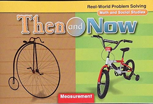 9780021061990: Real-World Problem Solving: Then and Now (Math and Social Studies, Number and Operations)
