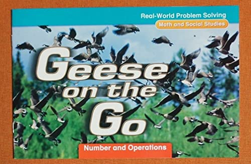 9780021062140: Geese on the Go: Number and Operations, Grade 2 (Real-World Problem Solving: Math and Social Studies)