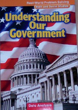 9780021062263: Understanding Our Government: Data Analysis, Grade 3 (Real-World Problem Solving: Math and Social Studies)