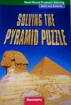 9780021062355: Solving the Pyramid Puzzle: Geometry, Grade 4 (Real-World Problem Solving: Math and Science)