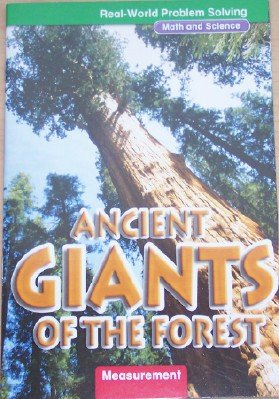 9780021062362: Ancient Giants of the Forest: Measurement, Grade 4 (Real-World Problem Solving; Math and Science)