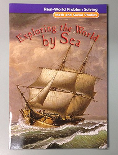 9780021062478: Real-World Problem Solving: Exploring the World by Sea (Math and Social Studies, Measurement)