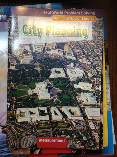 9780021062522: Real-World Problem Solving: City Planning (Math and Social Studies, Measurement)