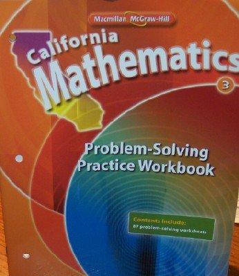 9780021063512: California Mathematics Problem-solving Practice Workbook Grade 3 (Student Edition)