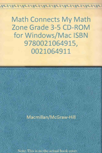 9780021064915: Math Connects My Math Zone Grade 3-5 CD-ROM for Windows/Mac ISBN 9780021064915, 0021064911