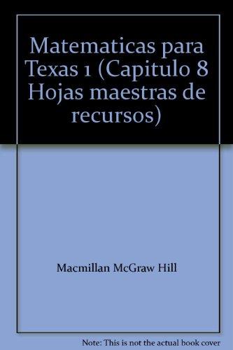 9780021065134: Matematicas para Texas 1 (Capitulo 8 Hojas maestras de recursos)