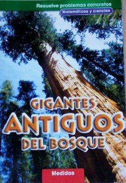 Gigantes Antiguos Del Bosque: Medidas, Grado 4: McGraw-Hill