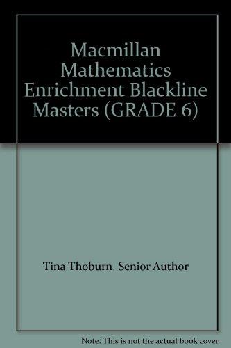 9780021071906: Macmillan Mathematics Enrichment Blackline Masters (GRADE 6)