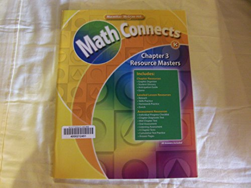 9780021071944: Math Connects Chapter 3 Resources (K)