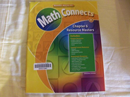 9780021071975: Math Connects: Grade K Chapter 6 Resource Masters 0021071977, 9780021071975