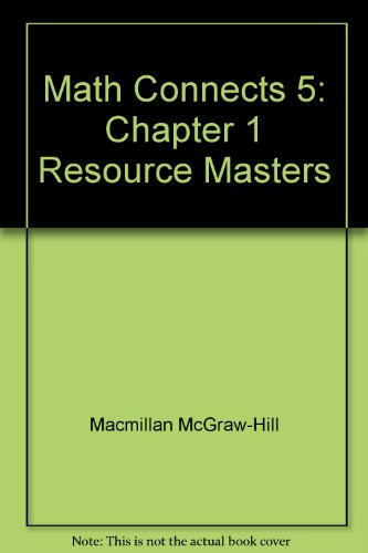9780021072729: Math Connects 5: Chapter 1 Resource Masters