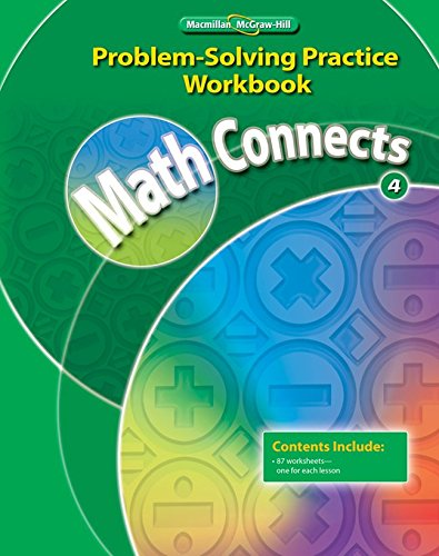 9780021072927: Math Connects, Grade 4, Problem Solving Practice Workbook (ELEMENTARY MATH CONNECTS)