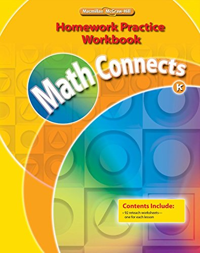 9780021072941: Math Connects, Grade K, Homework Practice Workbook (ELEMENTARY MATH CONNECTS)