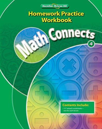 9780021072989: Math Connects, Grade 4, Homework Practice Workbook (ELEMENTARY MATH CONNECTS)