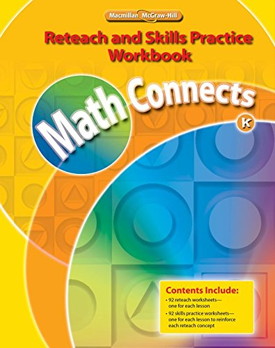 9780021073016: Math Connects, Grade K, Reteach and Skills Practice Workbook (ELEMENTARY MATH CONNECTS)