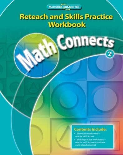 9780021073030: Math Connects, Grade 2, Reteach and Skills Practice Workbook
