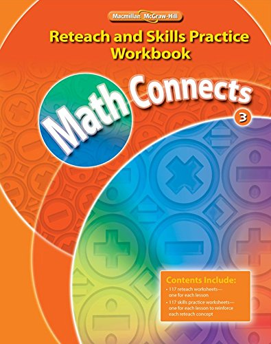 9780021073047: Math Connects, Grade 3, Reteach and Skills Practice Workbook (Math Connects: Course 3)