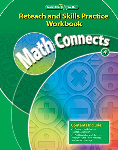 9780021073054: Math Connects, Grade 4, Reteach and Skills Practice Workbook (Math Connects: Course 4)