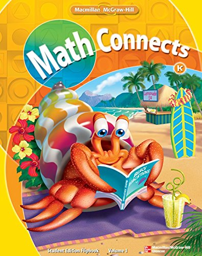 9780021073078: Math Connects, Grade K, Student Edition Flip Book, Volume 1 (ELEMENTARY MATH CONNECTS)