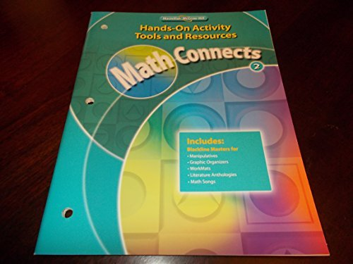 Math Connects Grade 2 Hands - On Activity Tools and Resources (Math Connects) (9780021073184) by Glencoe