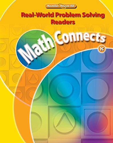 9780021073665: Math Connects, Grade K, Real-World Problem Solving Readers Deluxe Package (Sheltered English)
