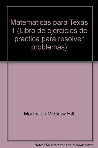 9780021074549: Matematicas para Texas 1 (Libro de ejercicios de practica para resolver problemas)