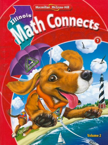 9780021074761: IL Math Connects, Grade 1, Consumable Student Edition, Volume 2 (Illinois Math Connects)