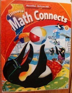9780021074792: Math Connects 3 Illinois Edition