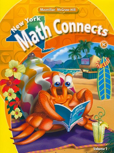 9780021074839: NY Math Connects, Kindergarten, Consumable Student Edition, Volume 1 (New York Math Connects)