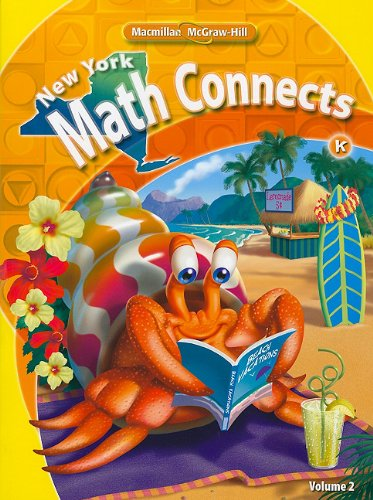 9780021074846: NY Math Connects, Kindergarten, Consumable Student Edition, Volume 2 (New York Math Connects)