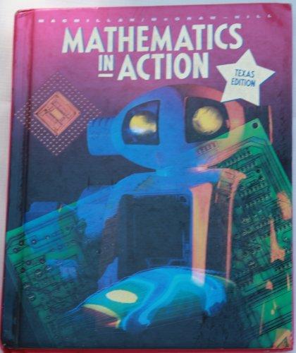 9780021084951: Mathematics In Action 7th Grade Texas Edition