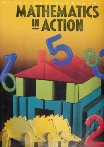 9780021084999: Mathematics in Action (Kindergarten)