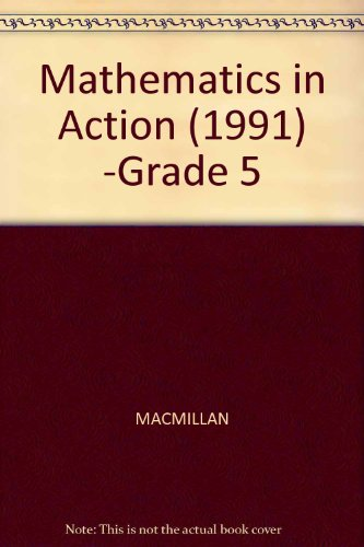 9780021085057: Mathematics in Action: MacMillan/ McGraw-Hill