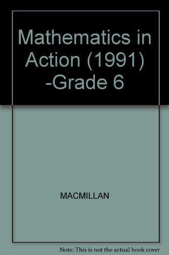9780021085064: Mathematics in Action (1991) -Grade 6