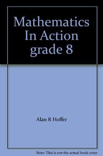 9780021085088: Mathematics In Action grade 8
