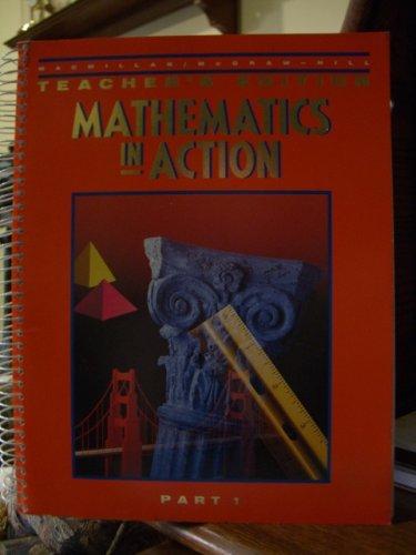 9780021085163: Mathematics in Action Teacher's Edition Part 1