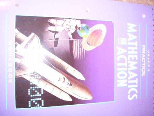 9780021085354: Mathematics in Action Practice Workbook Eighth Grade
