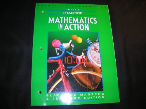 9780021085484: Practice Blackline Masters and TE grade 3 (Mathematics In Action)