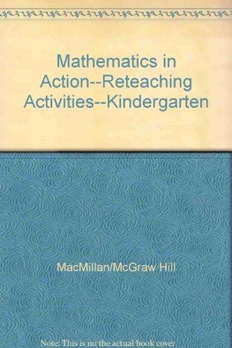 9780021085903: Mathematics in Action--Reteaching Activities--Kindergarten