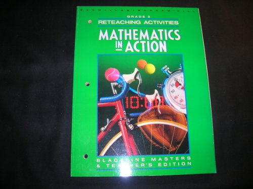 9780021085934: Reteaching Activities Blackline Masters TE (Mathematics In Action)