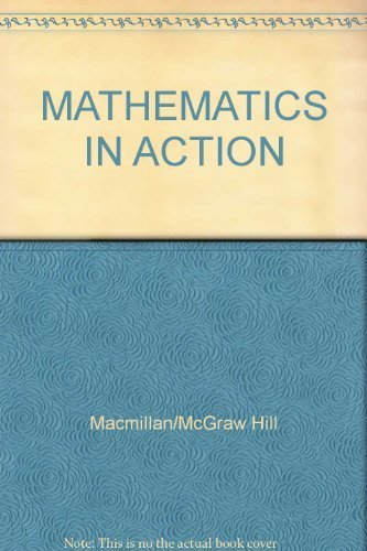 9780021086061: MATHEMATICS IN ACTION