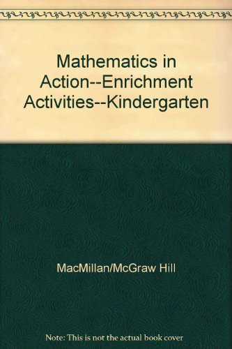 9780021086269: Mathematics in Action--Enrichment Activities--Kindergarten