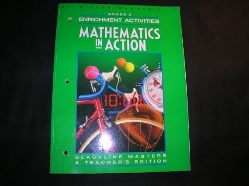 9780021086290: Macmillan/McGraw-Hill Grade 3 Enrichment Activities Blackline Masters (Mathematics in Action)