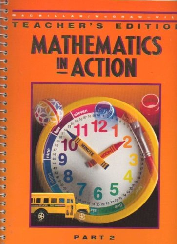 9780021087976: Mathematics in Action Part 2 (Teacher's Edition)