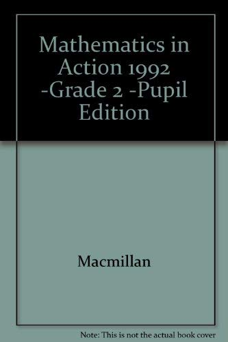 9780021090020: Mathematics in Action 1992 -Grade 2 -Pupil Edition