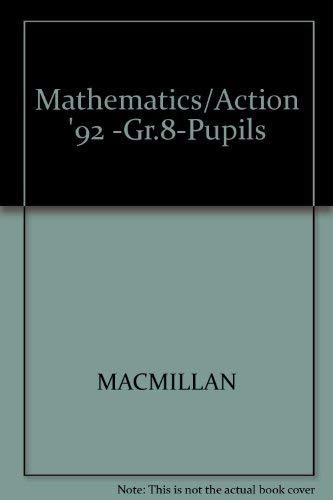 9780021090082: Mathematics/Action '92 -Gr.8-Pupils