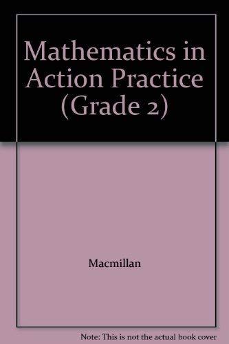 9780021093137: Mathematics in Action Practice (Grade 2)